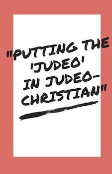Putting-the-Judeoin-Judeo-Christian-75